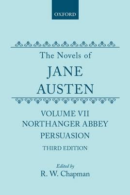 The Novels of Jane Austen: Volume V: Northanger Abbey and Persuasion (Hardback)