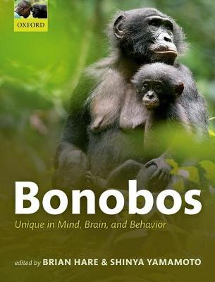 Bonobos: Unique in Mind, Brain, and Behavior (Paperback)