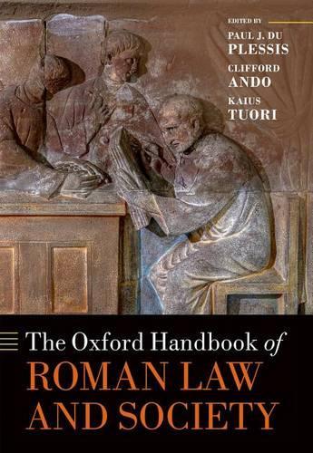 The Oxford Handbook of Roman Law and Society - Oxford Handbooks (Hardback)