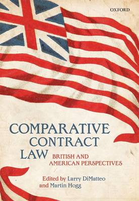 Comparative Contract Law: British and American Perspectives (Hardback)