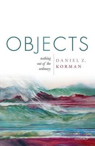 Objects: Nothing out of the Ordinary (Hardback)