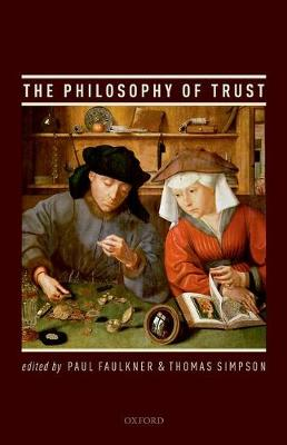 The Philosophy of Trust (Hardback)