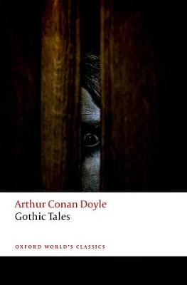Gothic Tales - Oxford World's Classics (Paperback)
