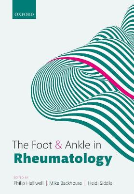 The Foot and Ankle in Rheumatology (Paperback)