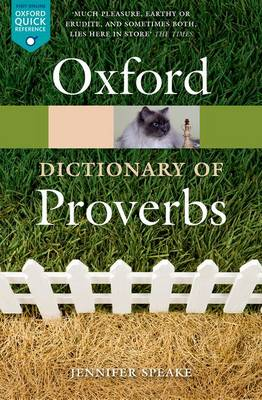 Oxford Dictionary of Proverbs - Oxford Quick Reference (Paperback)