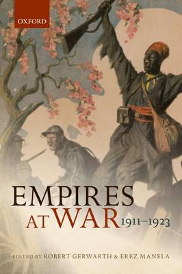Empires at War: 1911-1923 - The Greater War (Paperback)
