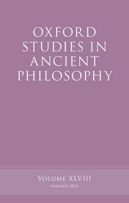 Oxford Studies in Ancient Philosophy, Volume 48 - Oxford Studies in Ancient Philosophy (Paperback)