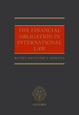 The Financial Obligation in International Law (Hardback)
