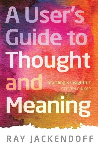 A User's Guide to Thought and Meaning (Paperback)