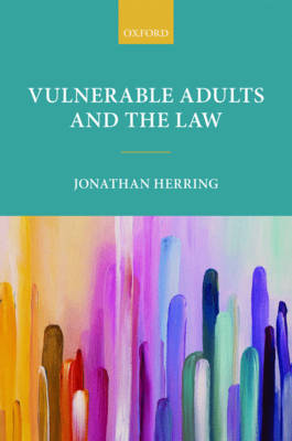 Vulnerable Adults and the Law (Hardback)