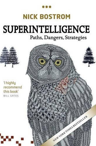 Superintelligence: Paths, Dangers, Strategies (Paperback)
