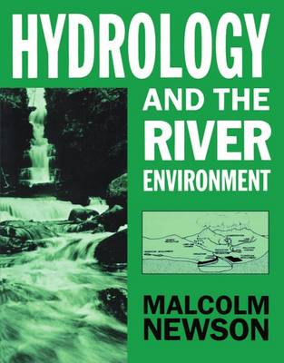Hydrology and the River Environment (Paperback)