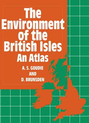 The Environment of the British Isles: An Atlas (Paperback)