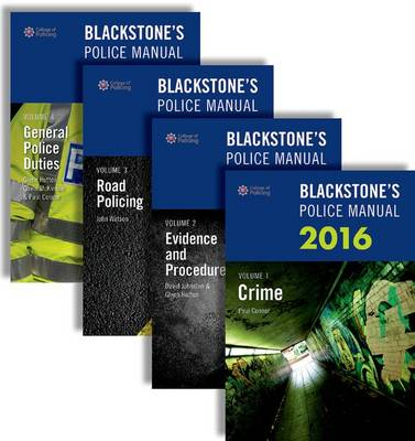 Blackstone's Police Manuals 2016 - Blackstone's Police Manuals