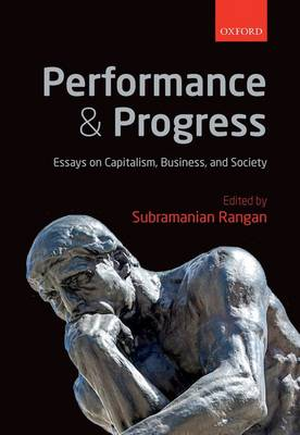 Performance and Progress: Essays on Capitalism, Business, and Society (Hardback)