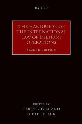 The Handbook of the International Law of Military Operations (Hardback)