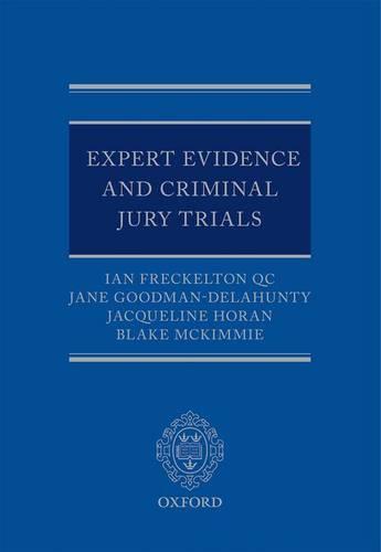 Expert Evidence and Criminal Jury Trials (Hardback)