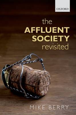 The Affluent Society Revisited (Paperback)