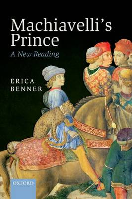 Machiavelli's Prince: A New Reading (Paperback)