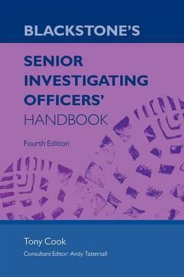 Blackstone's Senior Investigating Officers' Handbook (Paperback)