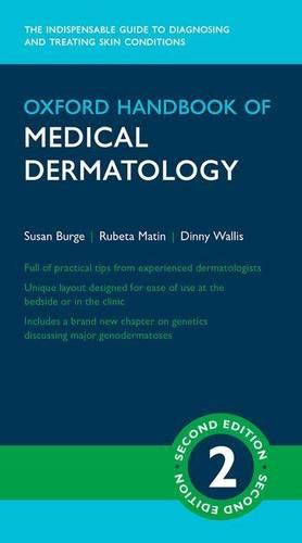 Oxford Handbook of Medical Dermatology - Oxford Medical Handbooks