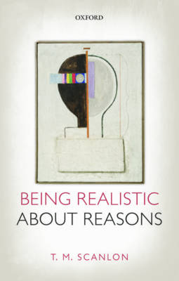 Being Realistic about Reasons (Paperback)