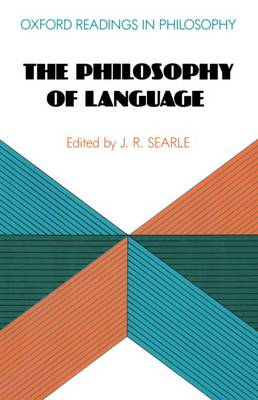 The Philosophy of Language - Oxford Readings in Philosophy (Paperback)
