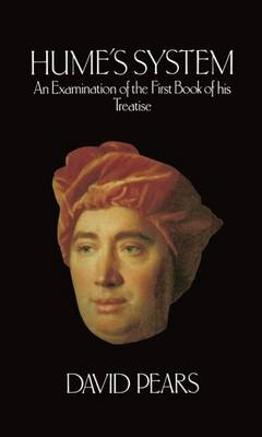 Hume's System: An Examination of the First Book of his Treatise (Hardback)