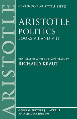 Politics: Books VII and VIII - Clarendon Aristotle Series (Paperback)