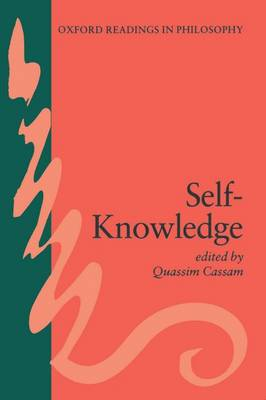 Self-Knowledge - Oxford Readings in Philosophy (Paperback)