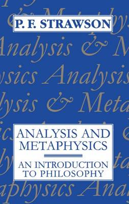 Analysis and Metaphysics: An Introduction to Philosophy (Paperback)