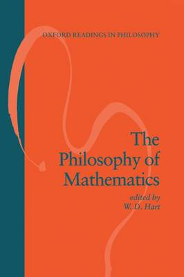 The Philosophy of Mathematics - Oxford Readings in Philosophy (Paperback)