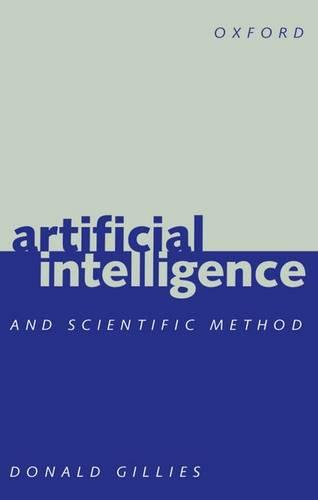 Artificial Intelligence and Scientific Method (Paperback)
