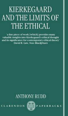 Kierkegaard and the Limits of the Ethical (Paperback)