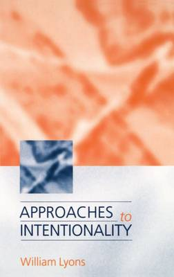 Approaches to Intentionality (Paperback)