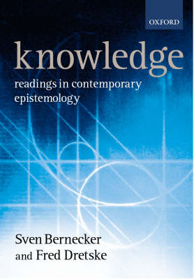 Knowledge: Readings in Contemporary Epistemology (Paperback)