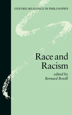 Race and Racism - Oxford Readings in Philosophy (Paperback)