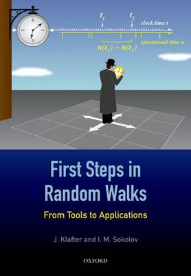 First Steps in Random Walks: From Tools to Applications (Paperback)