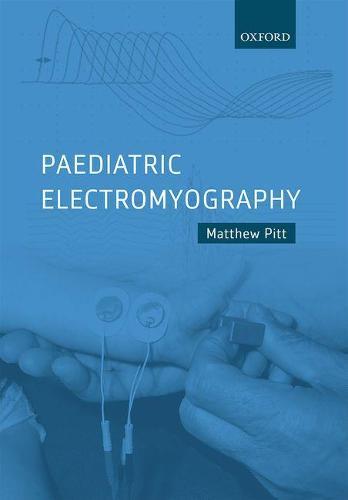 Paediatric Electromyography (Hardback)