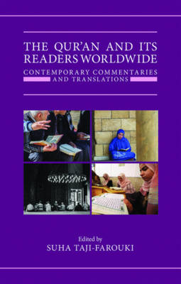 The Qur'an and its Readers Worldwide: Contemporary Commentaries and Translations - Qur'anic Studies Series (Hardback)