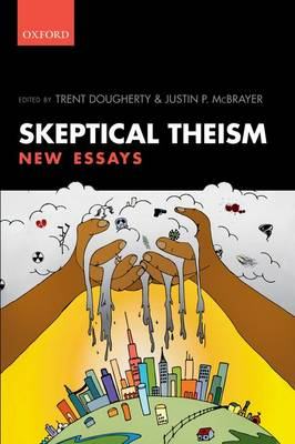 Skeptical Theism: New Essays (Paperback)