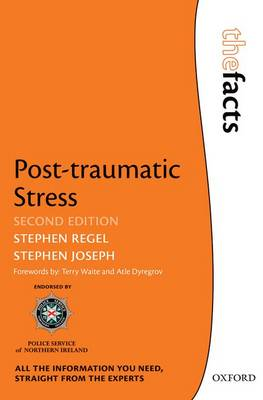 Post-traumatic Stress - The Facts Series (Paperback)