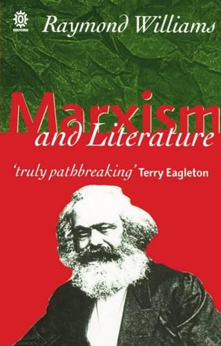 Marxism and Literature - Marxist Introductions (Paperback)