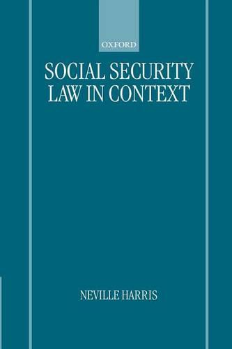 Social Security Law in Context (Paperback)