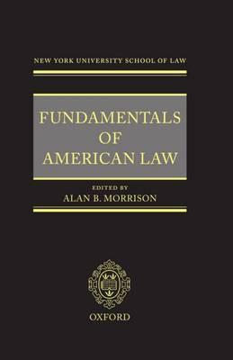 Fundamentals of American Law: New York University School of Law (Hardback)