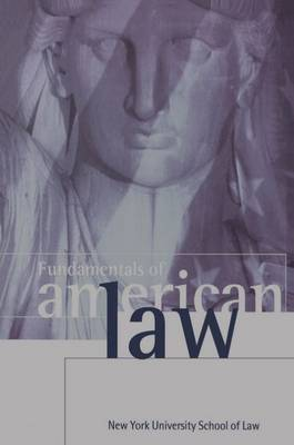 Fundamentals of American Law: New York University School of Law (Paperback)
