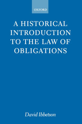 A Historical Introduction to the Law of Obligations (Paperback)
