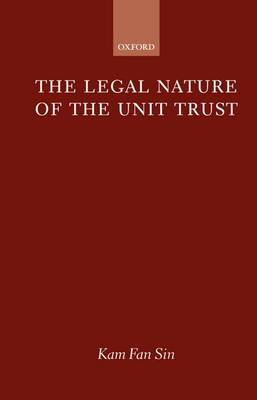 The Legal Nature of the Unit Trust (Hardback)
