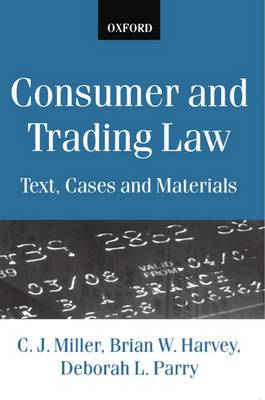 Consumer and Trading Law: Text, Cases and Materials (Paperback)