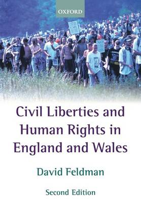 Civil Liberties and Human Rights in England and Wales (Paperback)